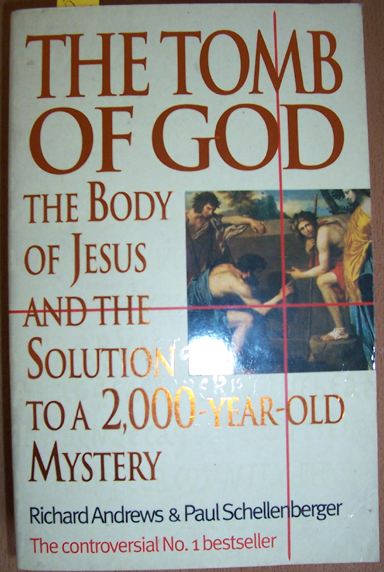Image for Tomb of God, The: The Body of Jesus and the Solution to a 2,000-Year-Old Mystery