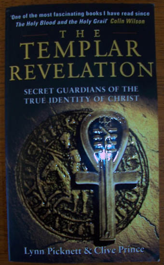 Image for Templar Revelation, The: Secret Guardians of the True Identity of Christ