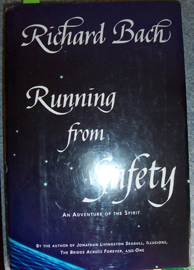 Image for Running from Safety: An Adventure of the Spirit