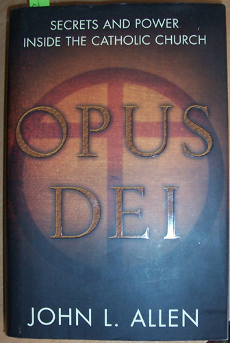 Image for Opus Dei: Secrets and Power Inside the Catholic Church
