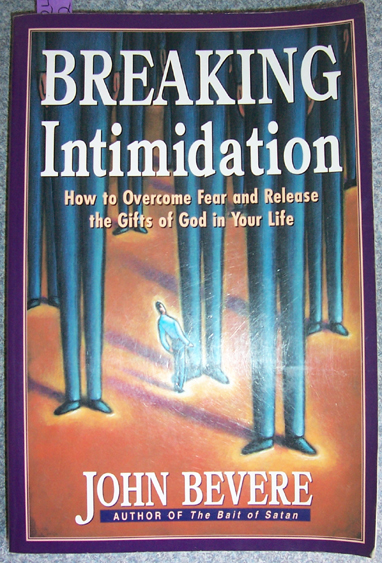 Image for Breaking Intimidationj: How to Overcome Fear and Release the Gifts of God in Your Life