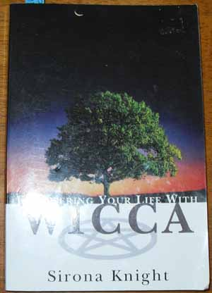 Image for Empowering Your Life With Wicca