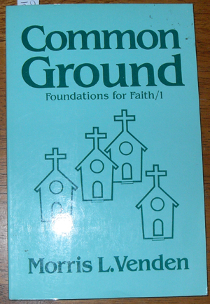 Image for Common Ground: Foundations for Faith 1