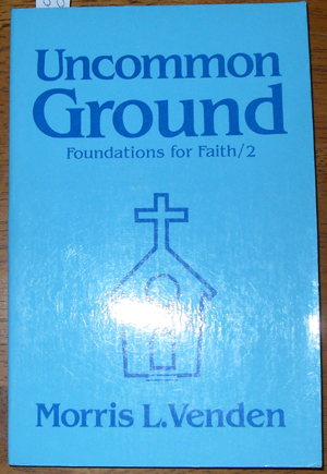 Image for Uncommon Ground: Foundations for Faith 2