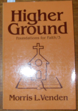 Image for Higher Ground: Foundations for Faith 3