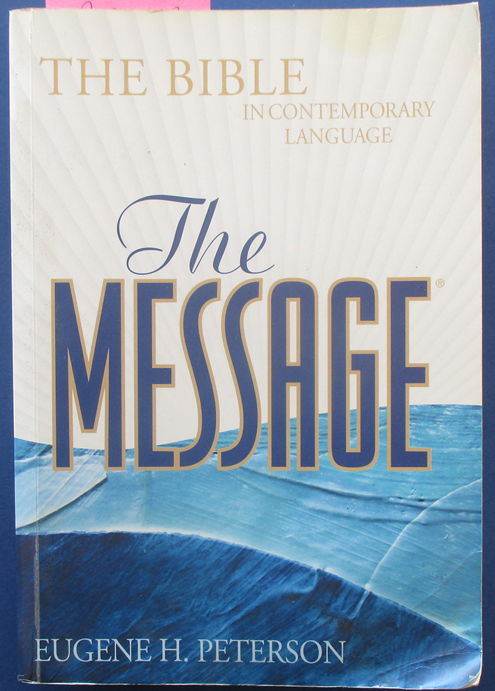 Image for Message, The: The Bible In Contemporary Language