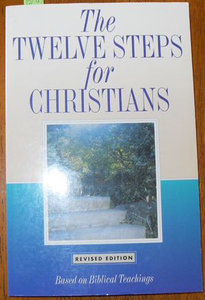 Image for Twelve Steps for Christians, The