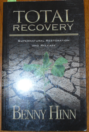 Image for Total Recovery: Supernatural Restoration and Release