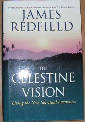 Image for Celestine Vision, The: Living the New Spiritual Awareness