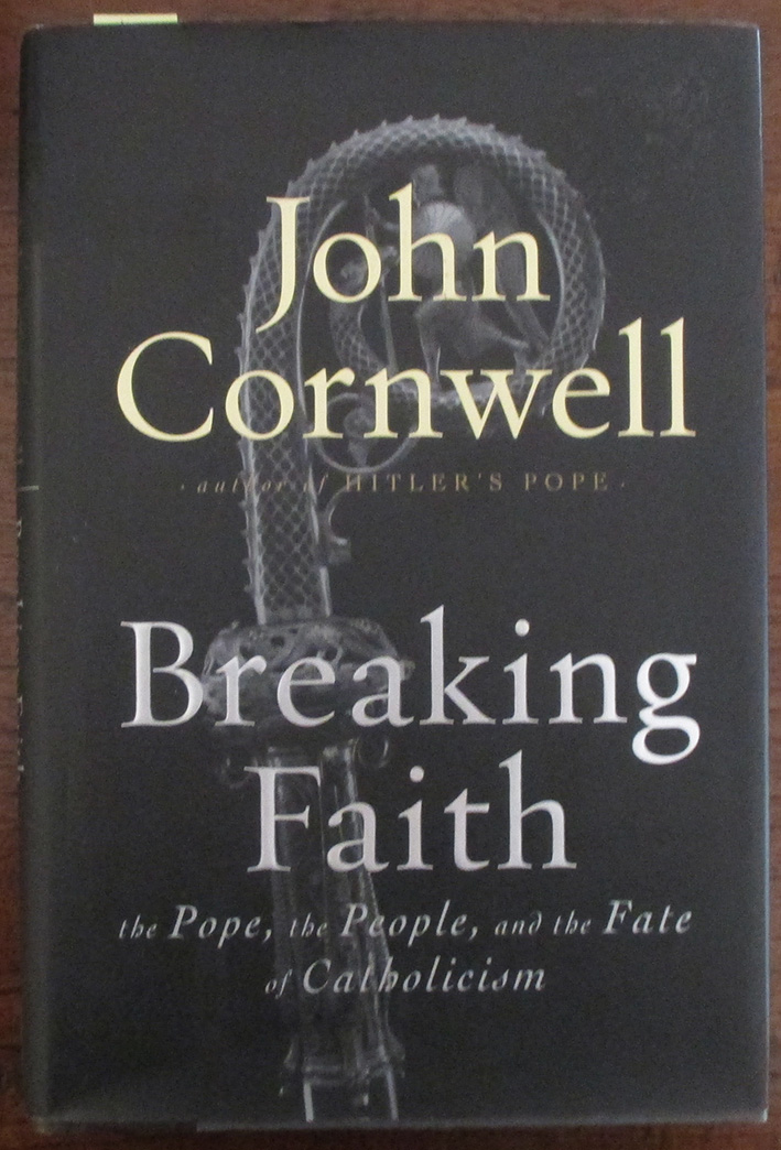 Image for Breaking Faith: The Pope, the People, and the Fate of Catholicism