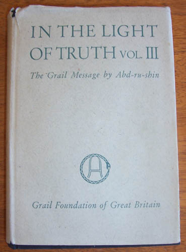 Image for In the Light of Truth: The Grail Message - Volume 3