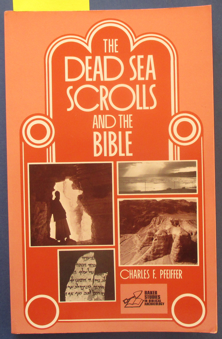 Image for Dead Sea Scrolls and the Bible, The: Baker Studies in Biblical Archaeology