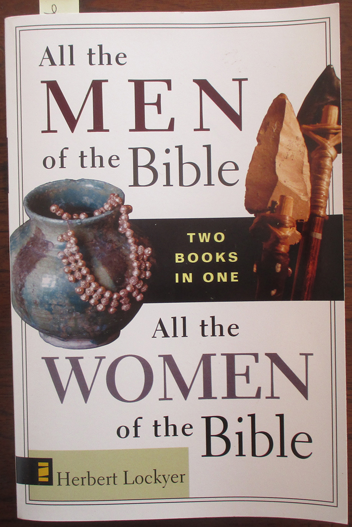 Image for All the Men of the Bible; and All the Women of the Bible (2 Books in 1)