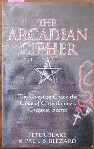 Image for Arcadian Cipher, The: The Quest to Crack the Code of Christianity's Greatest Secret