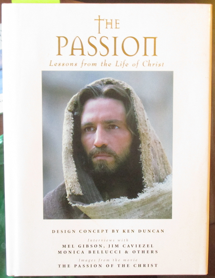 Image for Passion, The: Lessons From the Life of Christ