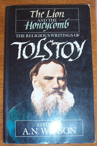 Image for Lion and the Honeycomb, The: The Religious Writings of Tolstoy