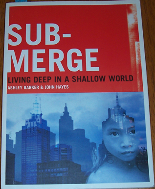 Image for Submerge: Living Deep in a Shallow World