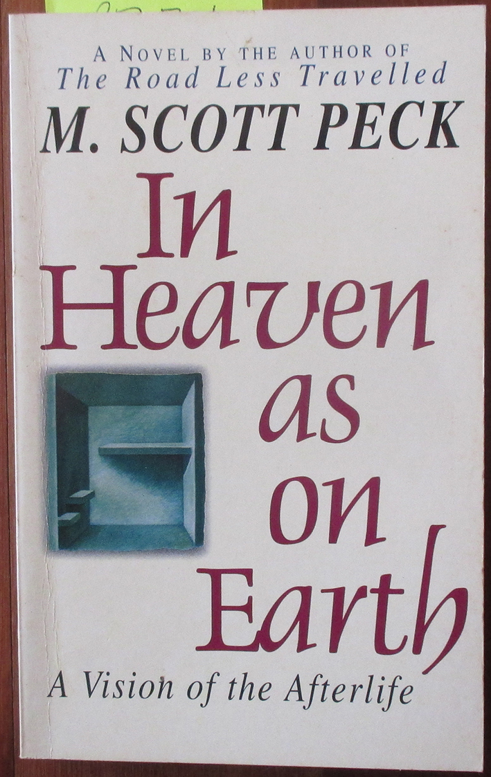 Image for In Heaven As On Earth: A Vision of the Afterlife