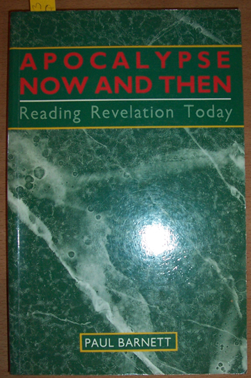 Image for Apocalypse Now and Then: Reading Revelation Today