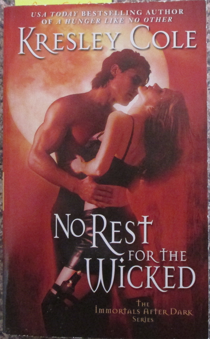 Image for No Rest For the Wicked: The Immortal After Dark Series