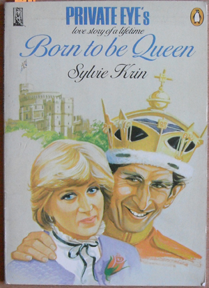 Image for Born to Be Queen (Private Eye's Love Story of a Lifetime0