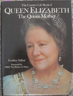 Image for Country Life Book of Queen Elizabeth, The: The Queen Mother
