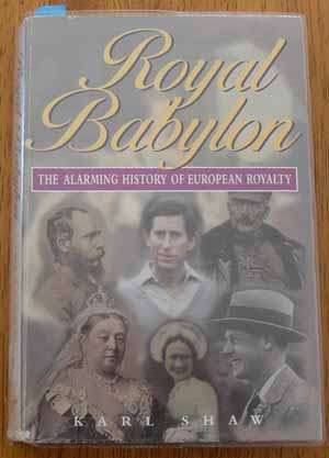 Image for Royal Babylon: The Alarming History of European Royalty