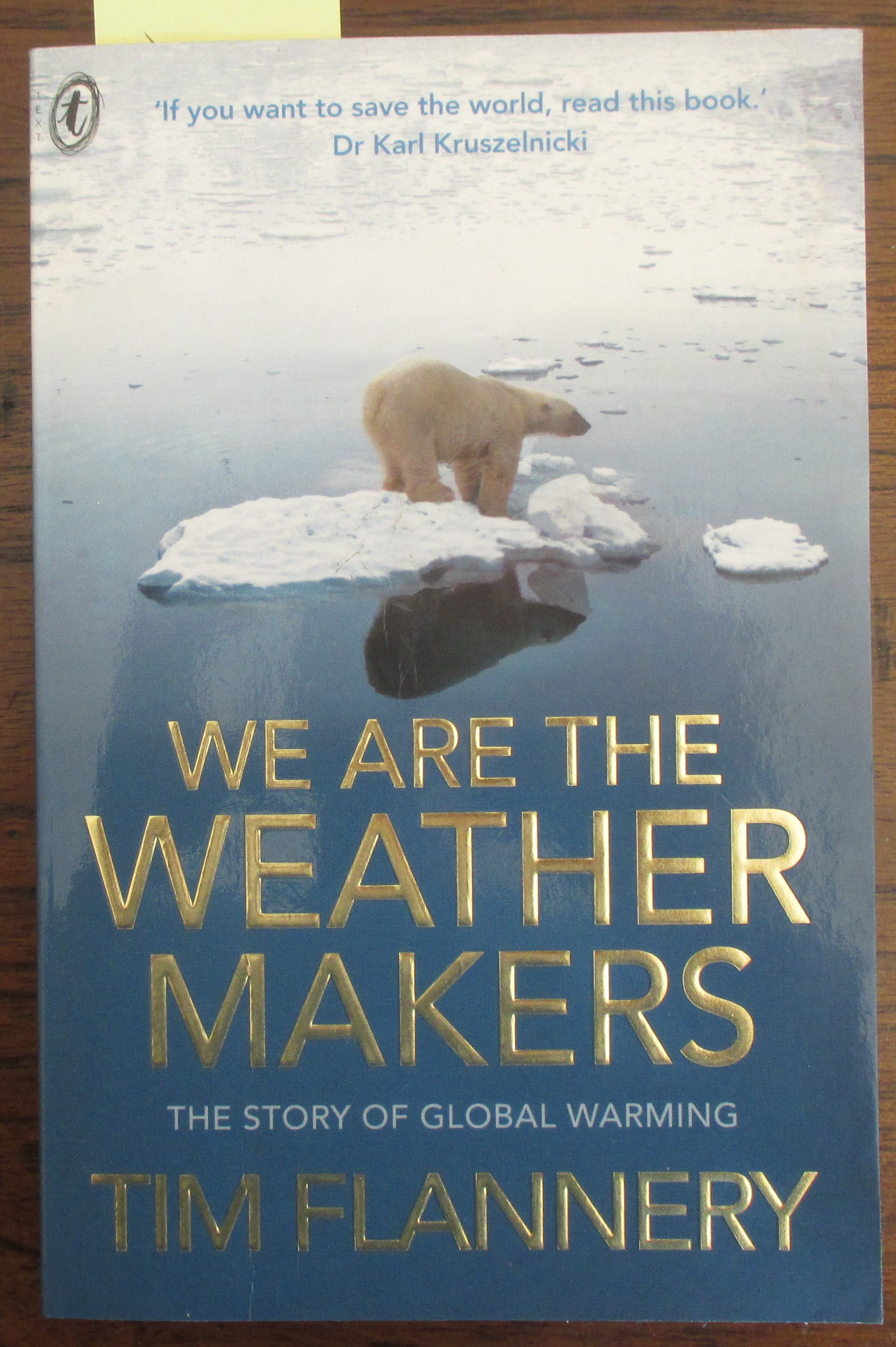 Image for We Are the Weather Makers: The Story of Global Warming