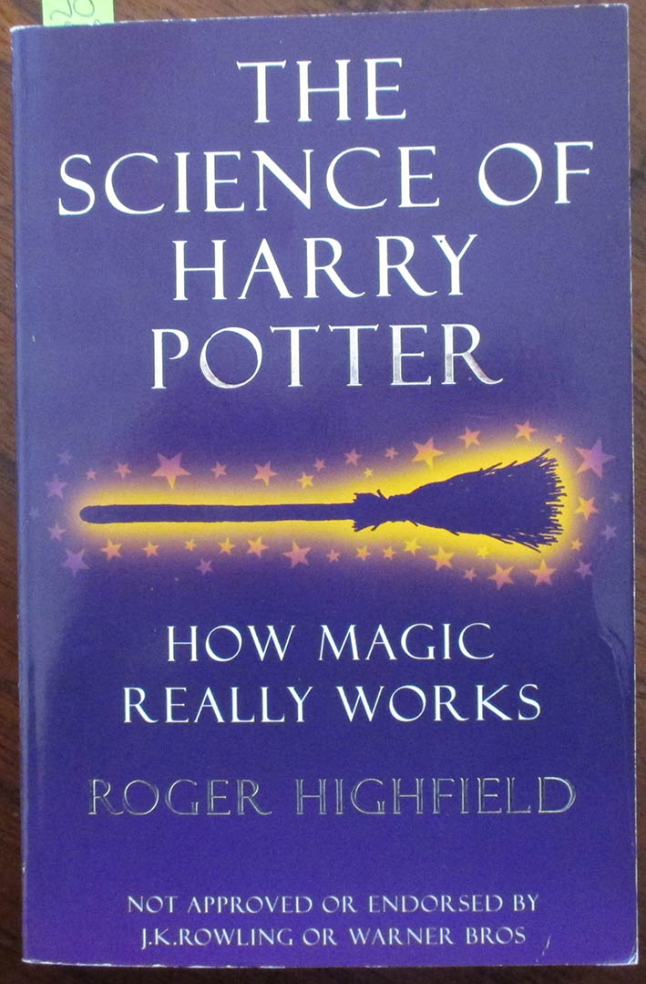 Image for Science of Harry Potter, The: How Magic Really Works