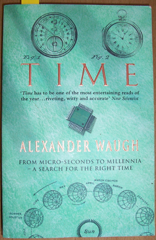 Image for Time: From Micro-seconds to Millennia- A Search for the Right Time