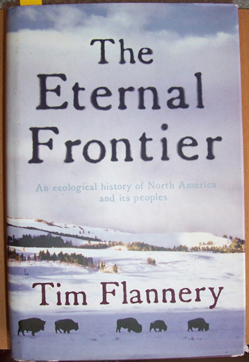 Image for Eternal Frontier, The: An Ecological History of North America and Its Peoples