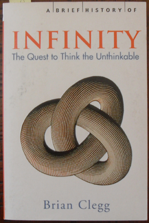 Image for Brief History of Infinity, A: The Quest to Think the Unthinkable