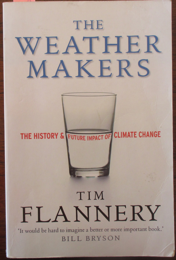 Image for Weather Makers, The: The History and Future Impact of Climate Change