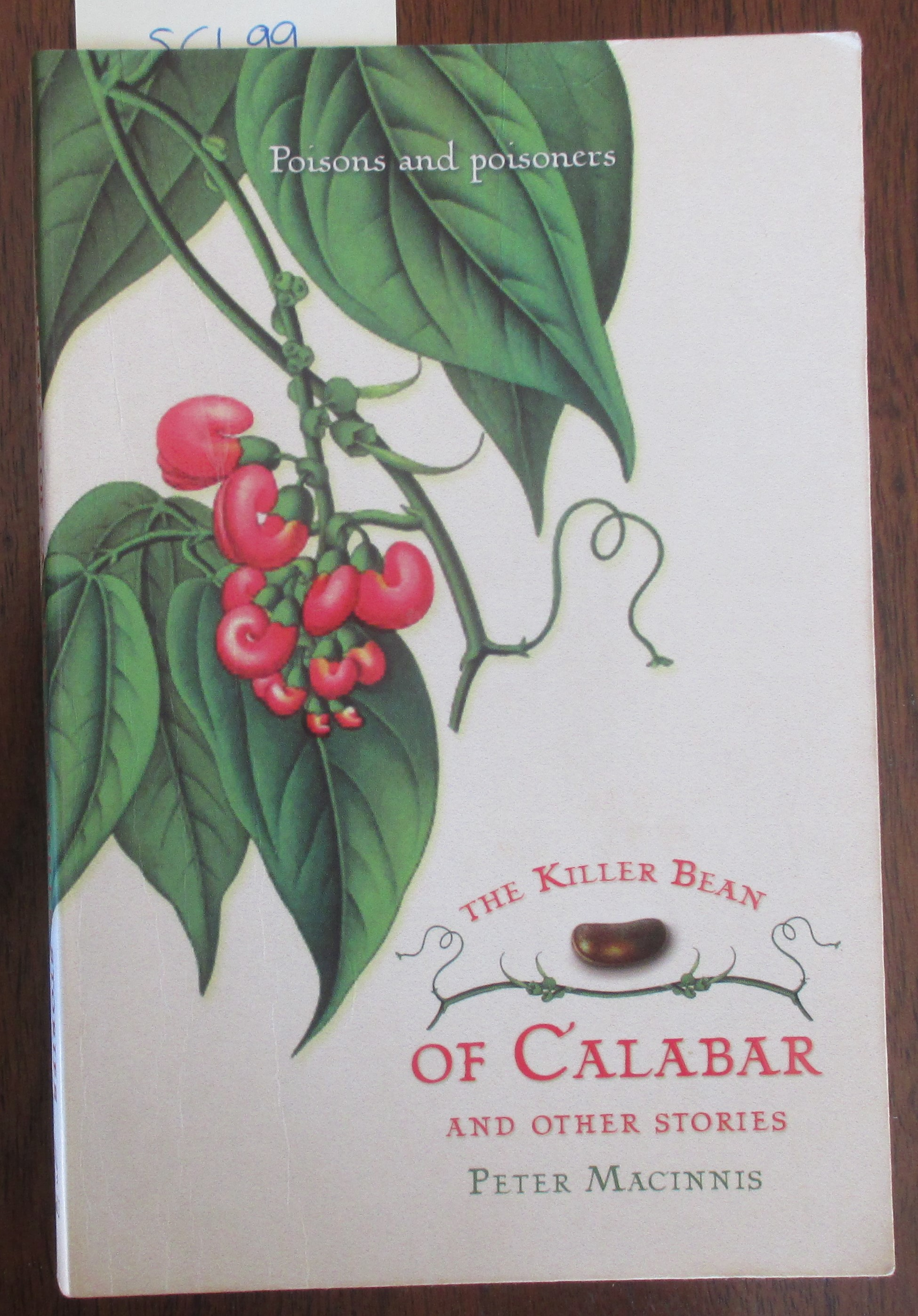 Image for Killer Bean of Calabar and Other Stories, The: Poisons and Poisoners
