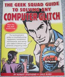 Image for Geek Squad Guide to Solving Any Computer Glitch, The