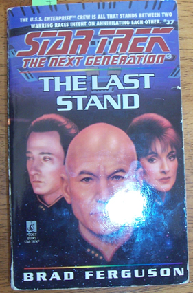 Image for Star Trek: The Next Generation; The Last Stand
