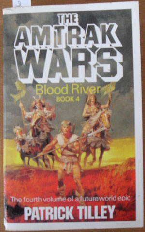 Image for Blood River: The Amtrak Wars (Book #4)