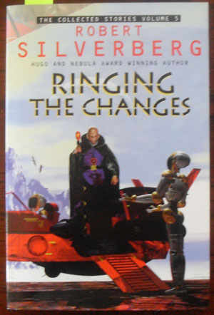 Image for Ringing the Changes: The Collected Stories Volume 5