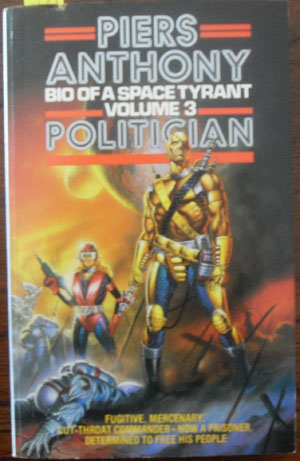 Image for Politician: Bio of a Space Tyrant (Volume 3)