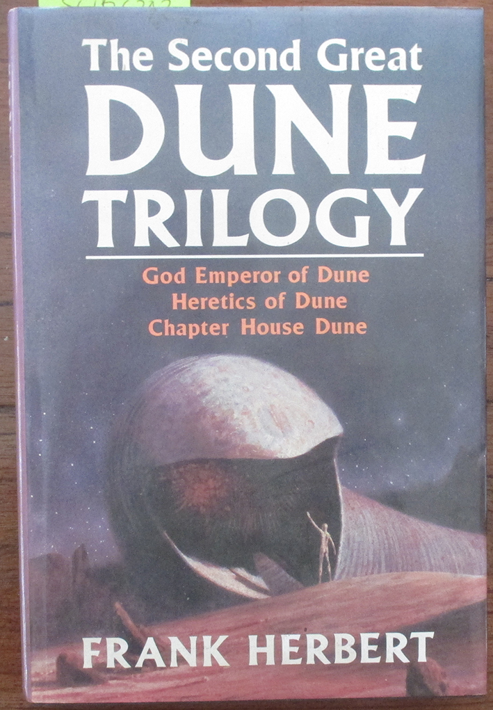 Image for Second Great Dune Trilogy, The: God Emperor of Dune; Heretics of Dune; and Chapter House Dune