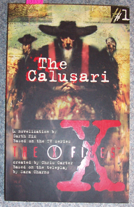 Image for Calusari, The: The X Files (# 1)
