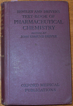 Image for Bentley and Driver's Text-Book of Pharmaceutical Chemistry