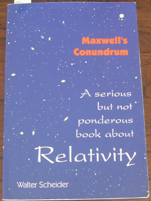 Image for Maxwell's Conundrum: A Serious But Not Ponderous Book About Relativity