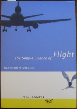Image for Simple Science of Flight, The: From Insects to Jumbo Jets
