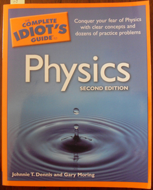 Image for Complete Idiot's Guide to Physics, The