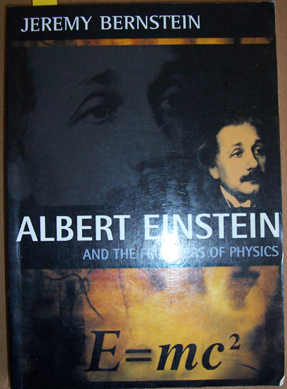 Image for Albert Einstein and the Frontiers of Physics