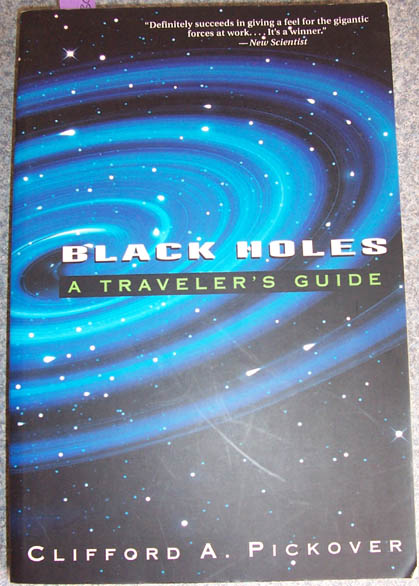Image for Black Holes: A Traveller's Guide