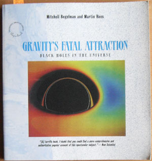 Image for Gravity's Fatal Attraction: Black Holes in the Universe