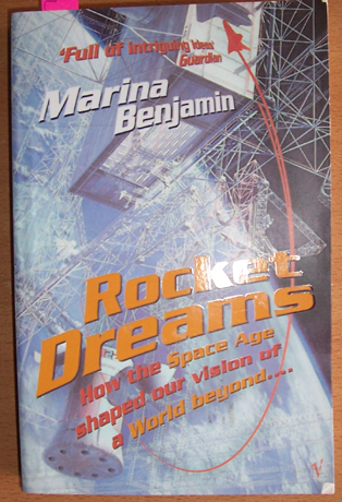 Image for Rocket Dreams: How the Space Age Shaped Our Vision of a World Beyond