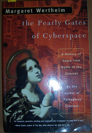 Image for Pearly Gates of Cyberspace, The: A History of Spce from Dante to the Internet